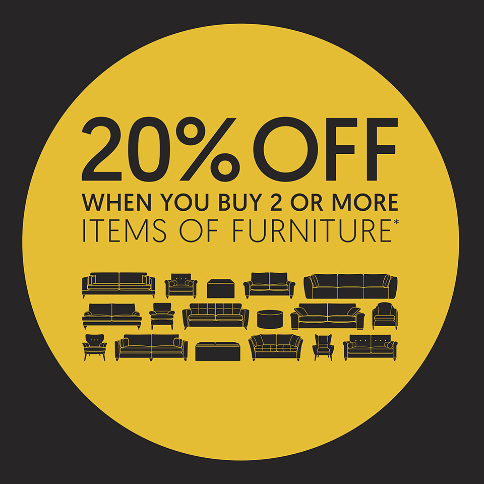 20% off when you buy 2 ormore items of furniture
