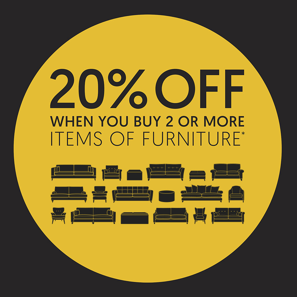 20% off when you buy 2 or more items of furniture*
