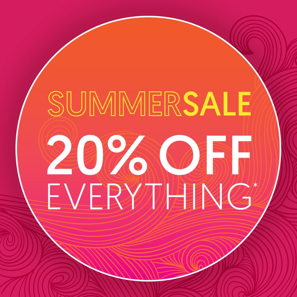 Summer Sale - 20% Off Everything*