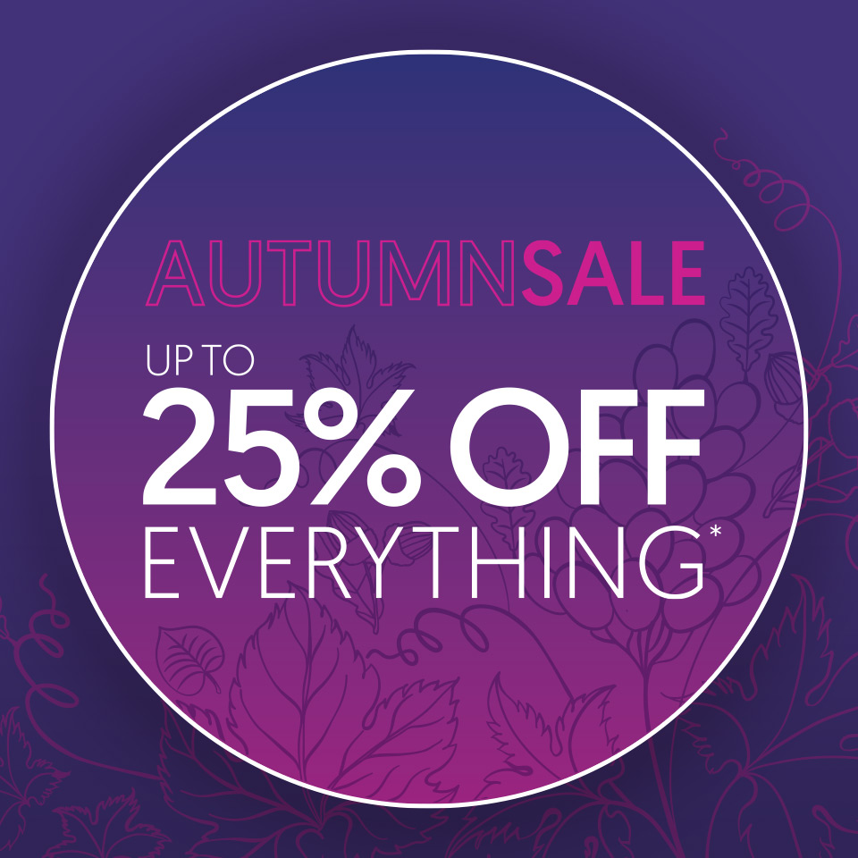 Autumn Sale - Up To 25% Off Everything*