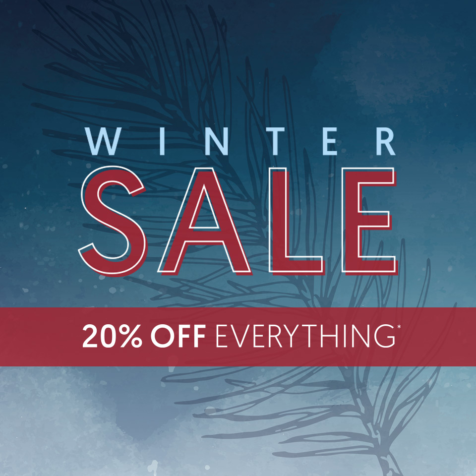 Winter Sale - 20% OFF Everything*