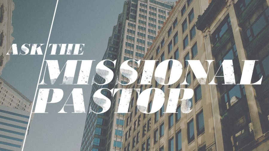 "Ask The Missional Pastor #2: Training your people to be ""on mission"""