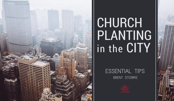 ESSENTIAL TIPS FOR CHURCH PLANTERS
