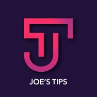 Joe's Tips