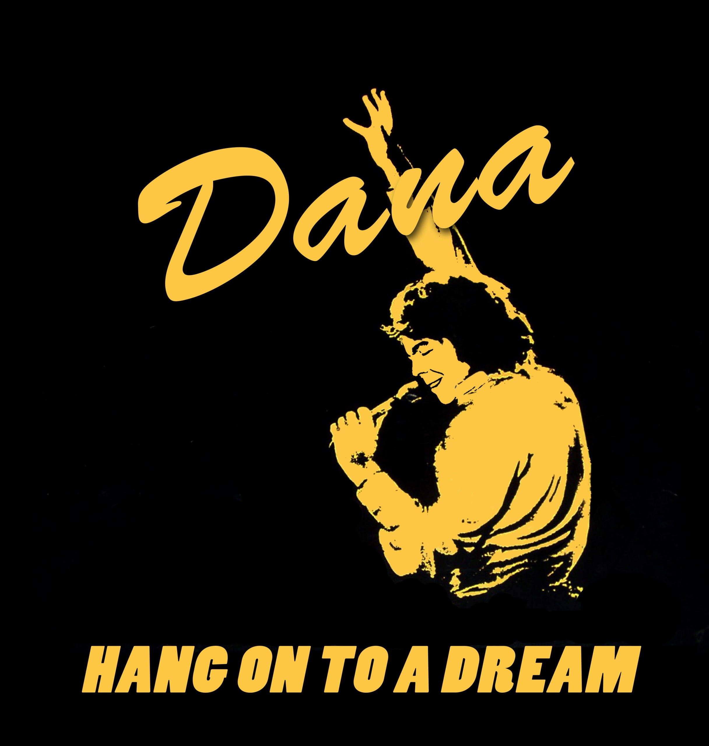 Dana – Hang On To A Dream
