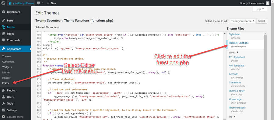 Go to the Theme Editor and load functions.php