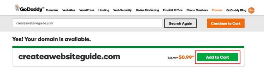 After entering your domain, GoDaddy will check whether it is available. Assuming it is, click 'Add to Cart' to buy your domain.