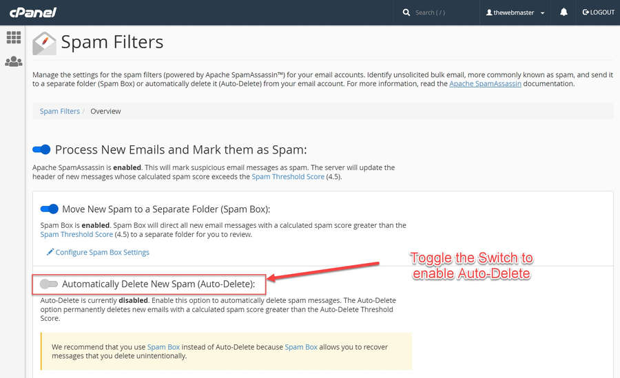 Toggle the 'Automatically Delete New Spam (Auto-Delete)' option.