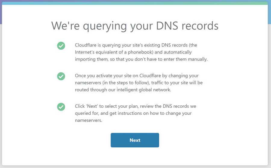 Wait while CloudFlare queries your DNS records