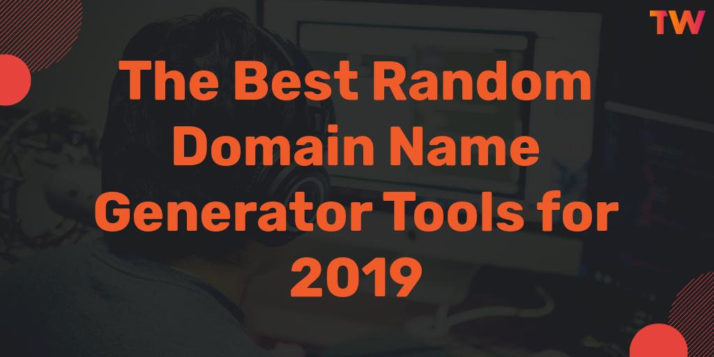 19 Best Random Domain Name Generator Tools of 2019 | The