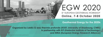 8th European Geothermal Workshop – Online – 7-8 October 2020