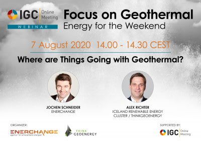 "Webinar – ""Where are things going with geothermal"" – Aug 7, 2020"