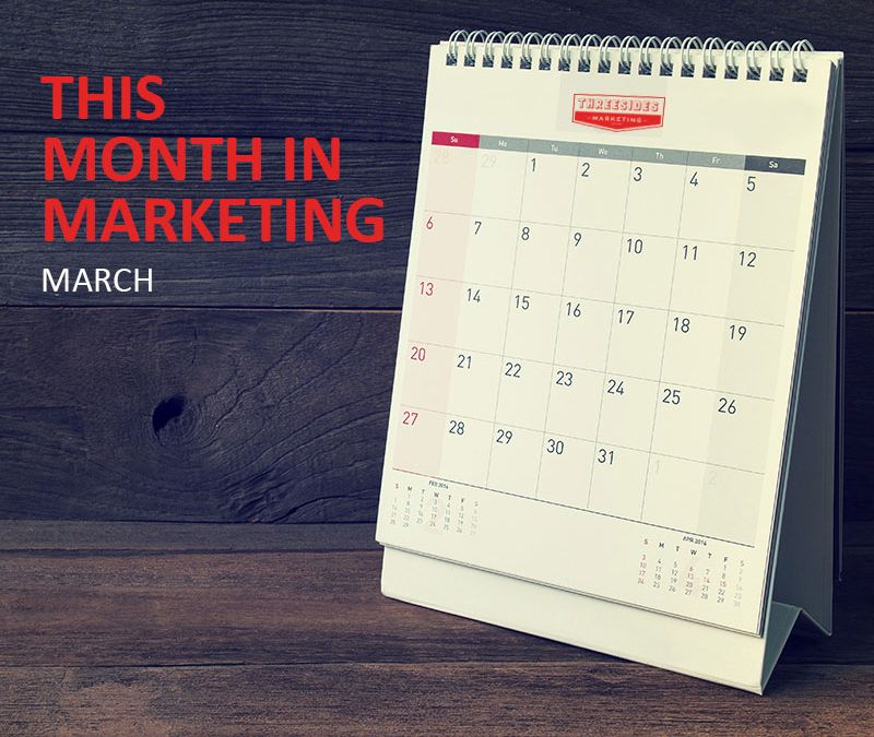 This Month in Marketing: March