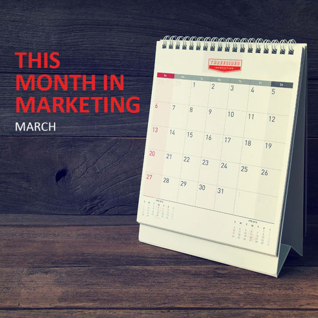 This Month in Marketing: March 2018
