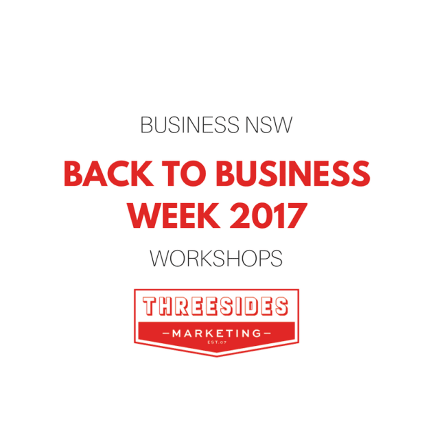 Back to Business Week NSW 2017 – Marketing Workshops