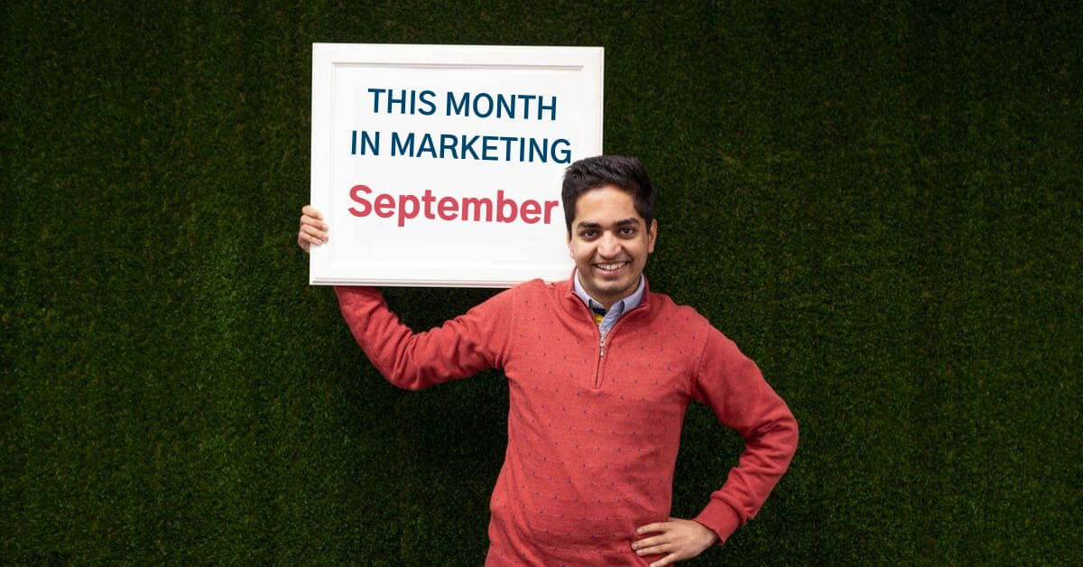 This Month in Marketing: September 2019