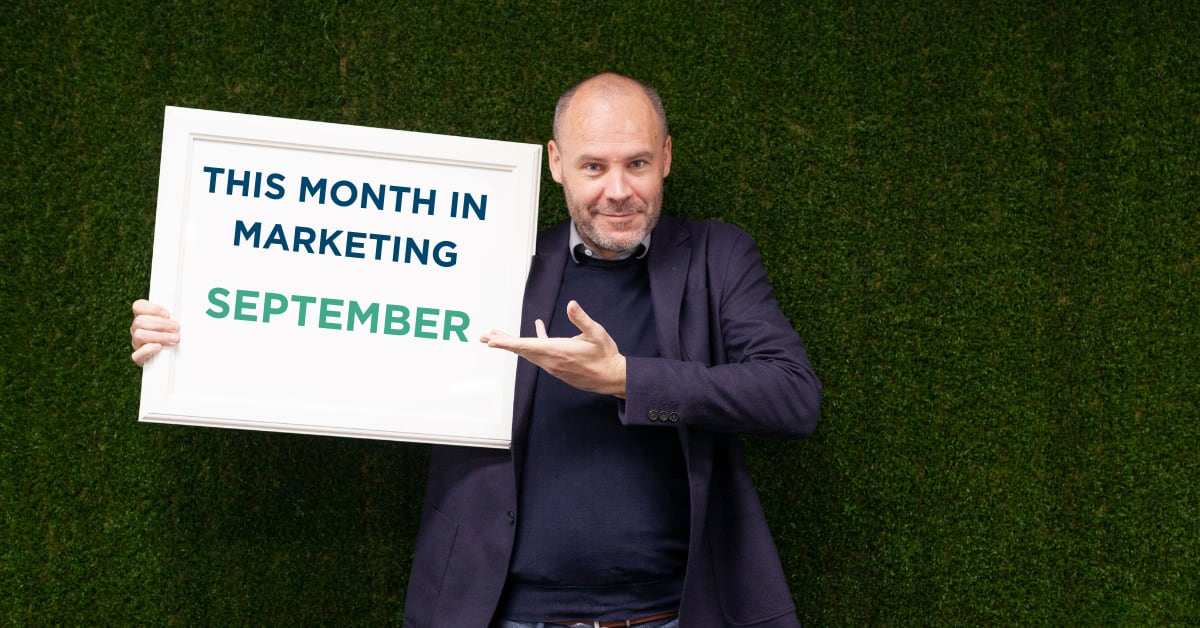 THIS MONTH IN MARKETING: SEPTEMBER 2020