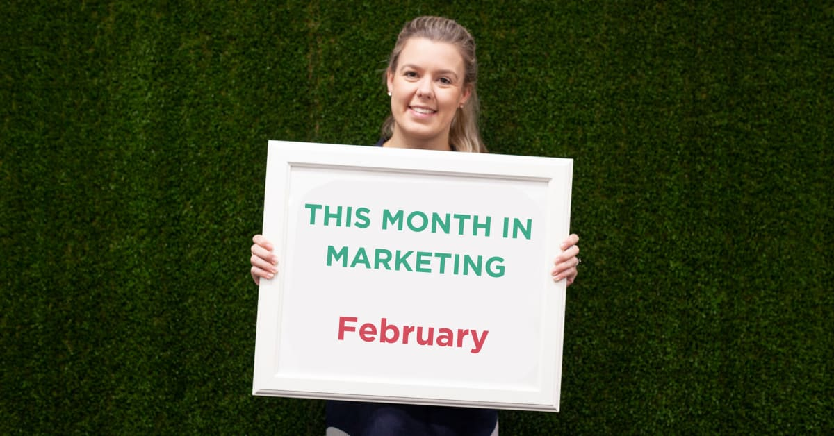 This Month in Marketing: February 2019