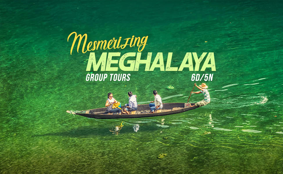6 Days Group Tour of Mesmerising Meghalaya Image