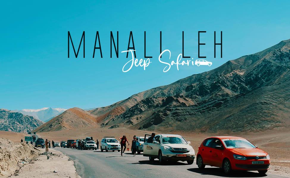 Manali Leh Manali Jeep Safari Image