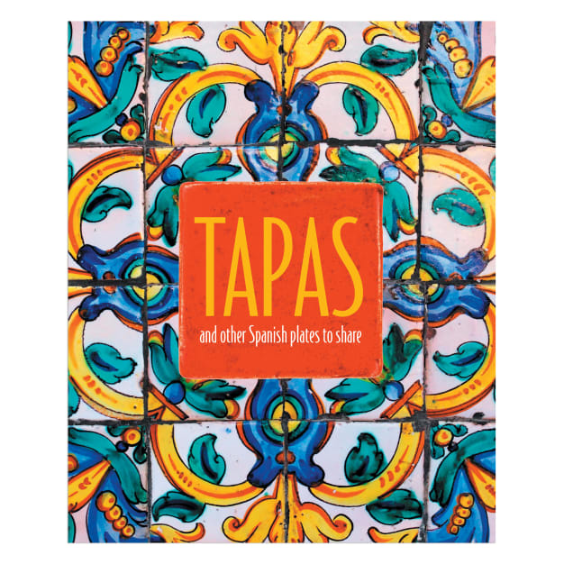 Image for Tapas and Other Spanish Plates to Share Cookbook