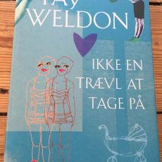 Ikke en trævl at tage på , Fay Weldon, genre: roman