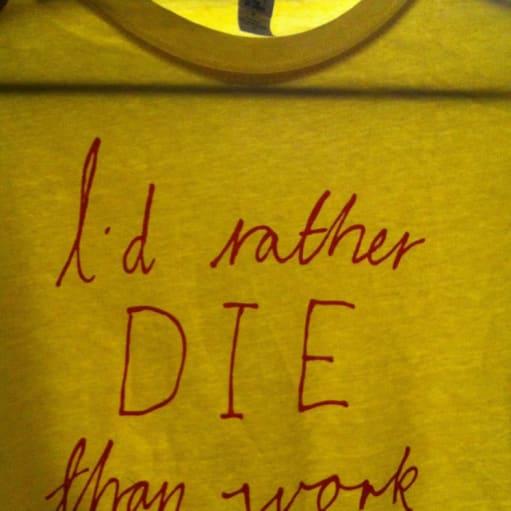 T-shirt Im not working