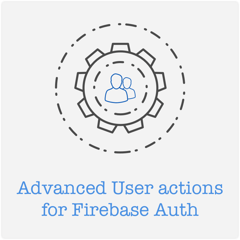advanced-user-actions-for-firebase-login