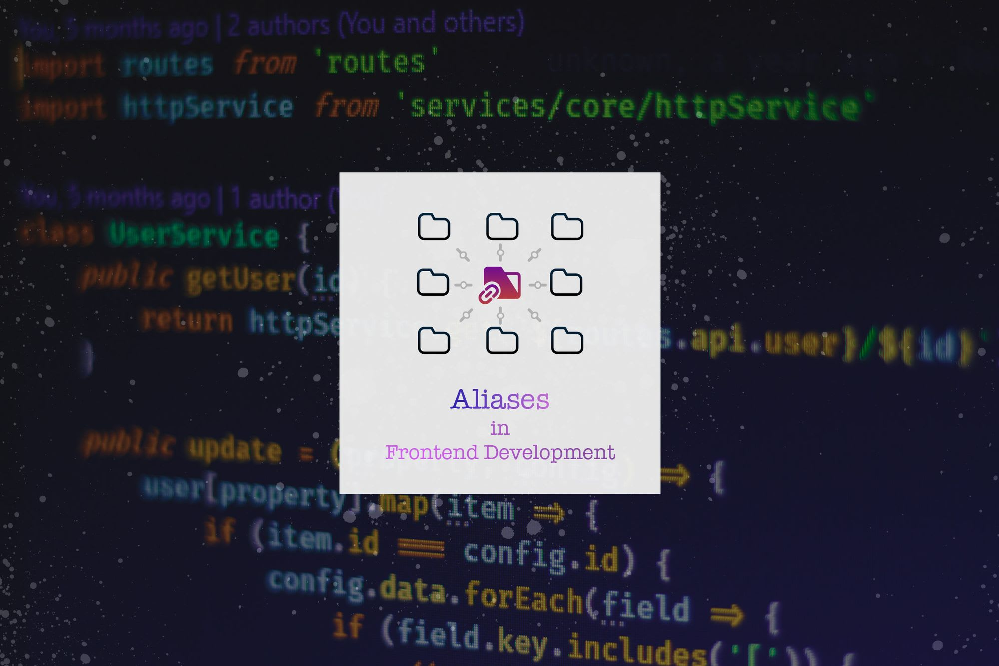 Now you can manage Aliases for FrontEnd Workflow at one place