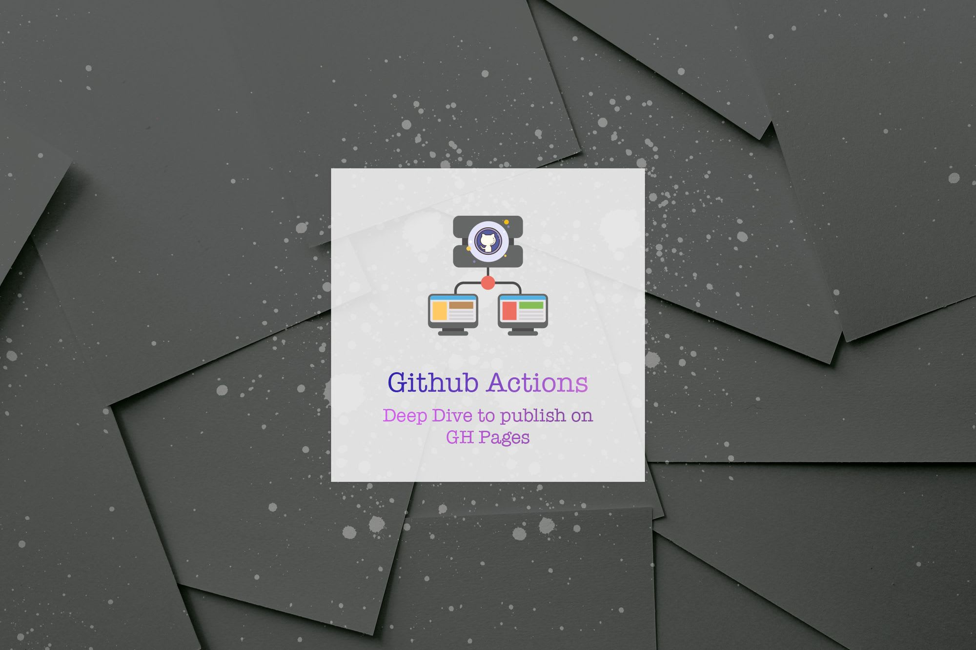 AutoPublish on GitHub Pages with Github actions
