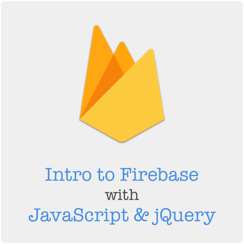 Firebase with JavaScript and jQuery