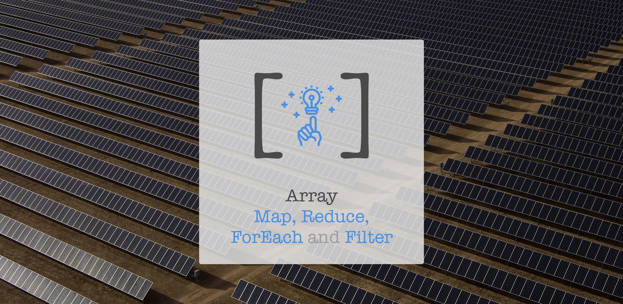 Brief guide to Map, Reduce, ForEach and Filter for Arrays