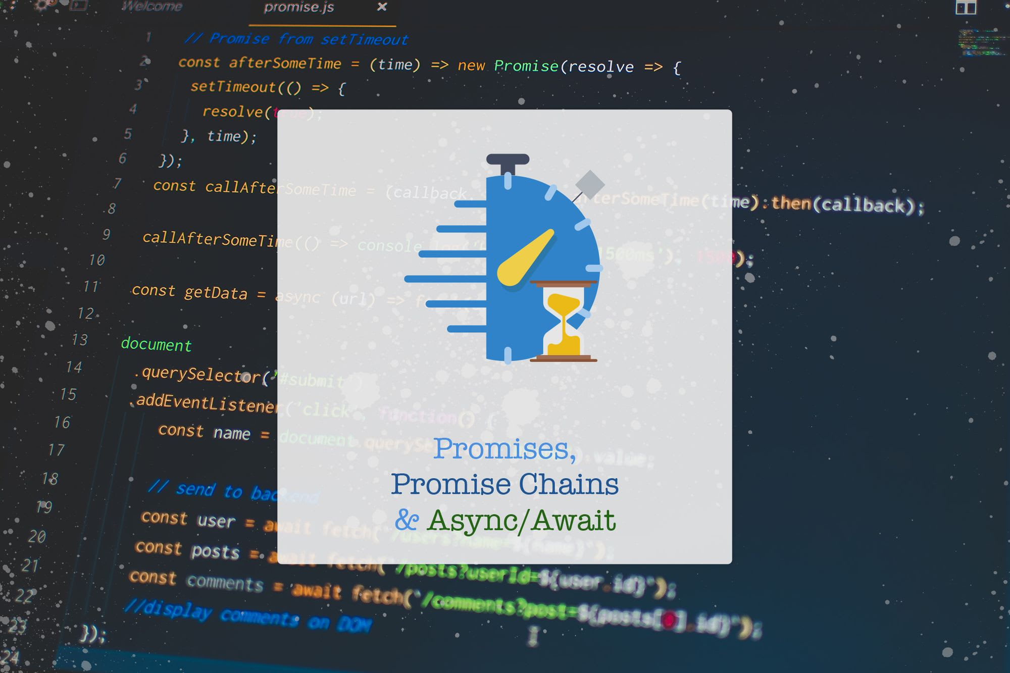 Promises, Promise Chain and Async/Await - Time to Hack