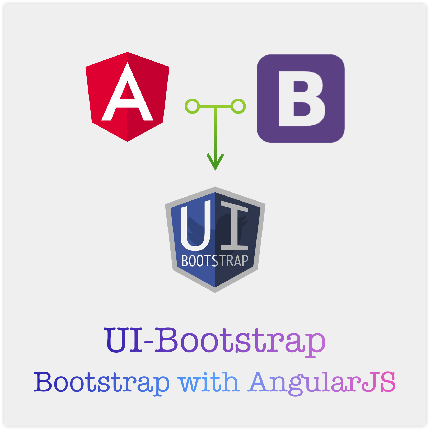 UI-Bootstrap: Bootstrap with AngularJS - Time to Hack
