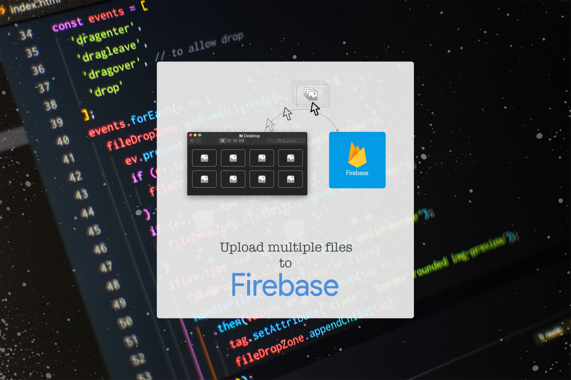 Upload multiple Files to Firebase - Time to Hack