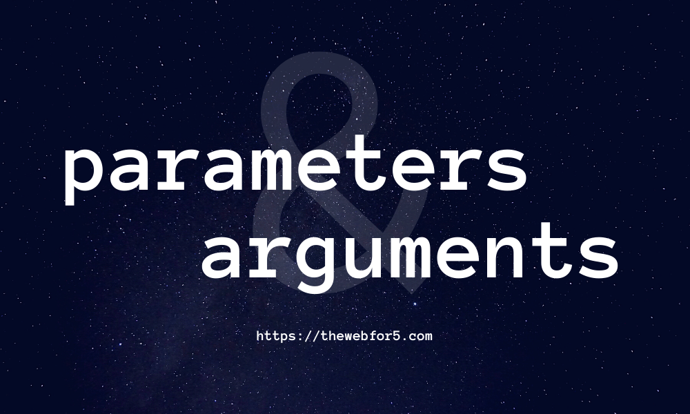 parameters-and-arguments