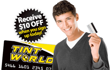 Tint World Credit Card - Receive 10 Dollars Off When You Sign Up!