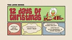 The Loud House: 12 Days of Christmas