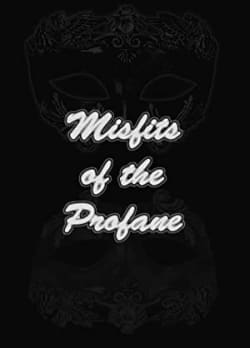 Misfits of the Profane