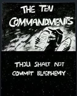 The Ten Commandments Number 2: Thou Shalt Not Commit Blasphemy
