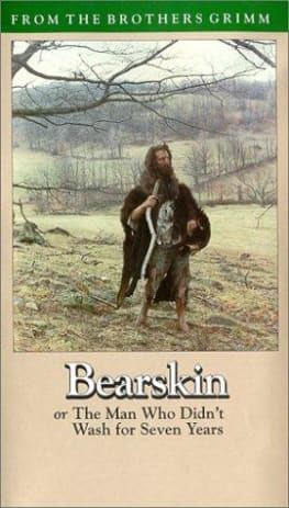 Bearskin, or The Man Who Didn't Wash for Seven Years