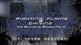 Fighting, Flying and Driving: The Stunts of Spiderman 3
