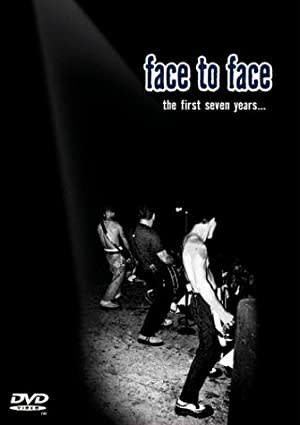 Face to Face: The First Seven Years