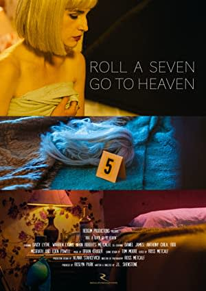 Roll a Seven Go to Heaven