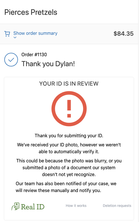 The warning displayed to customers that fail ID verification when they revisit the order status page