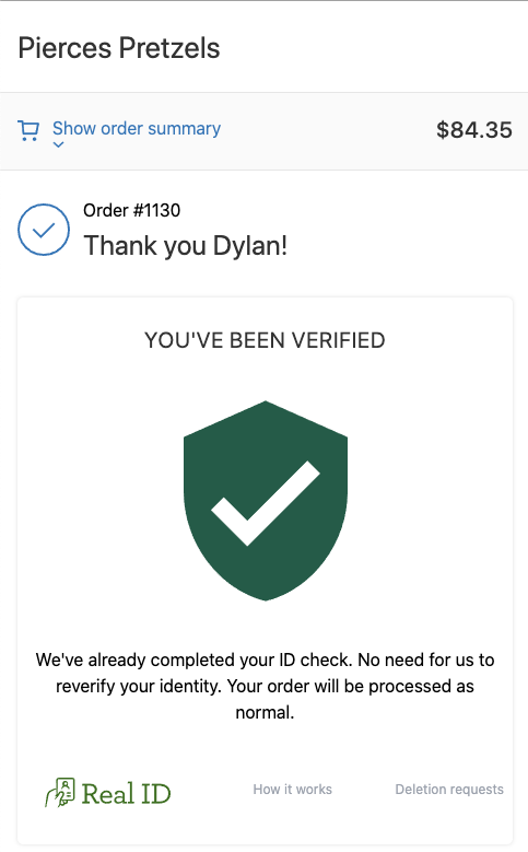 The notice that is displayed when a customer already has verified their ID