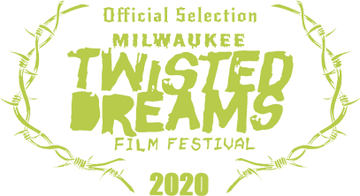 Official Selection - Twisted Dreams Film Festival