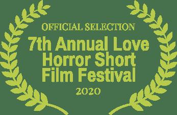 Official Selection - Love Horror Short Film Festival