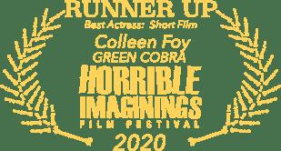 Runner Up - Best Actress (Colleen Foy) - Horrible Imaginings Film Festival