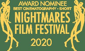 Award Nominee - Nightmares Film Festival